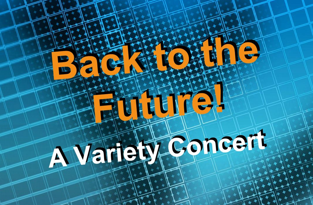 Irsc Presents Back To The Future! - A Variety Concert